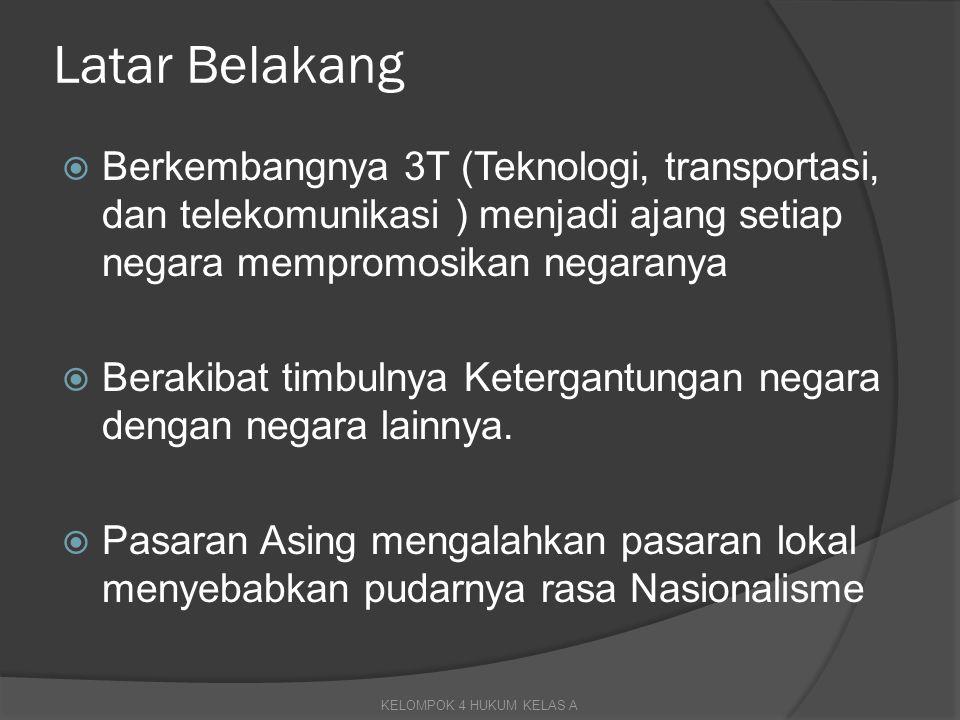 Latar Belakang Berkembangnya 3T (Teknologi, transportasi, dan telekomunikasi ) menjadi ajang setiap negara mempromosikan negaranya.