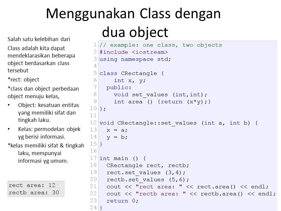 Menggunakan Class dengan dua object