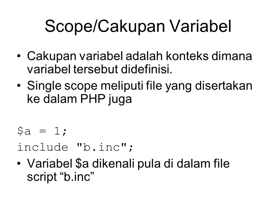 Scope/Cakupan Variabel
