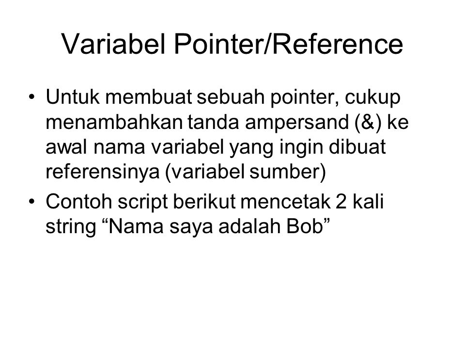 Variabel Pointer/Reference