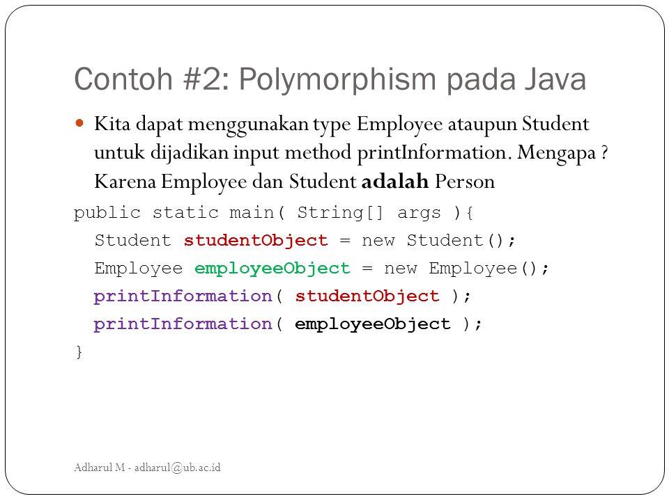 Contoh #2: Polymorphism pada Java