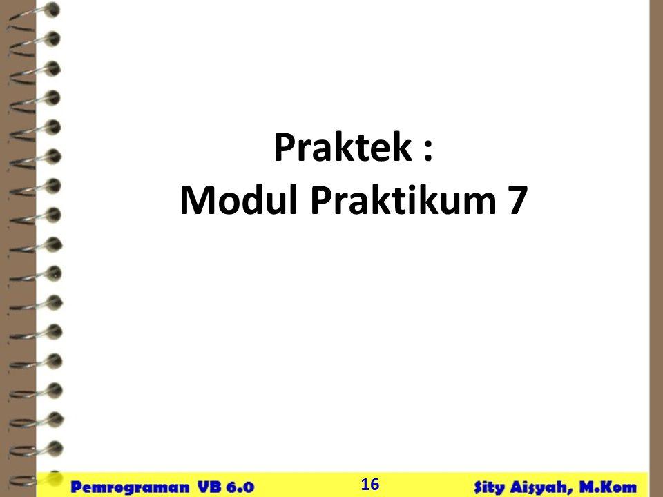 Praktek : Modul Praktikum 7