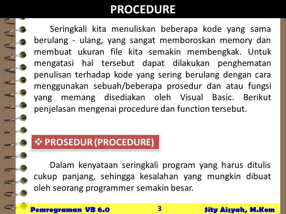 PROCEDURE PROSEDUR (PROCEDURE)