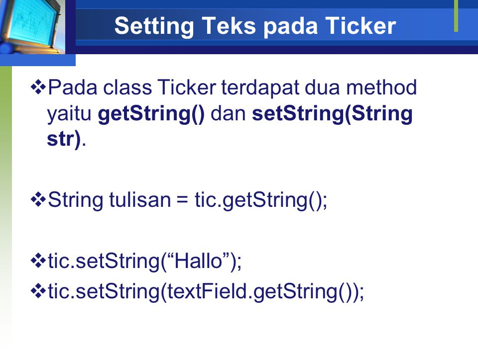 Setting Teks pada Ticker