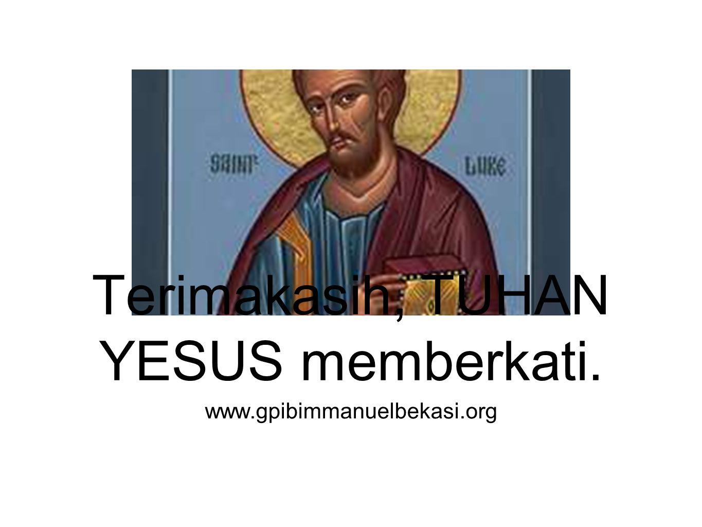 Terimakasih, TUHAN YESUS memberkati.