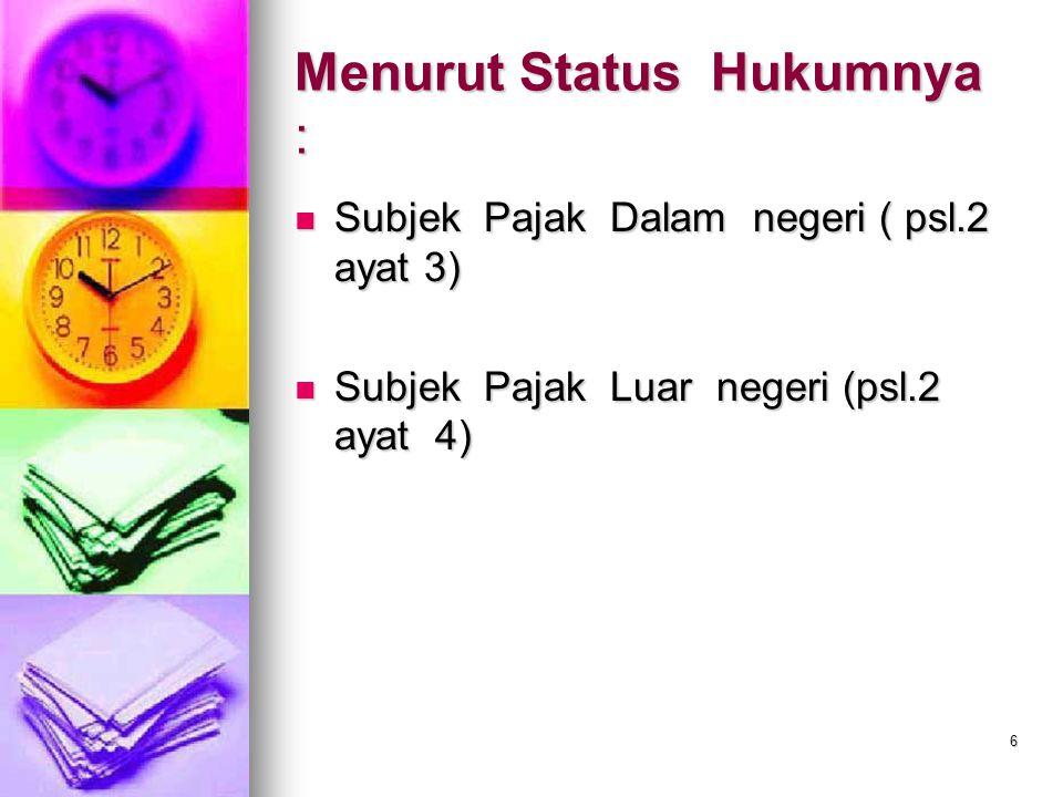 Menurut Status Hukumnya :