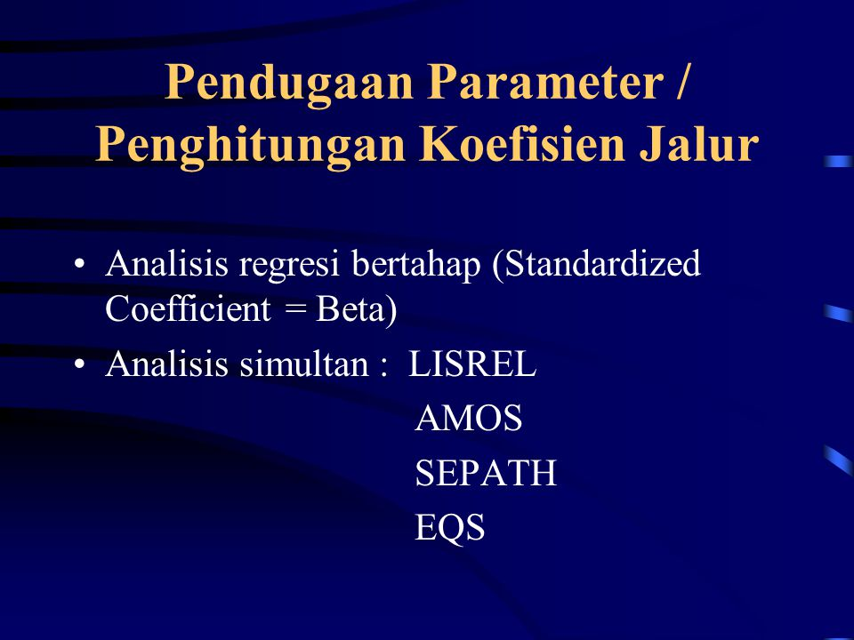 Pendugaan Parameter / Penghitungan Koefisien Jalur