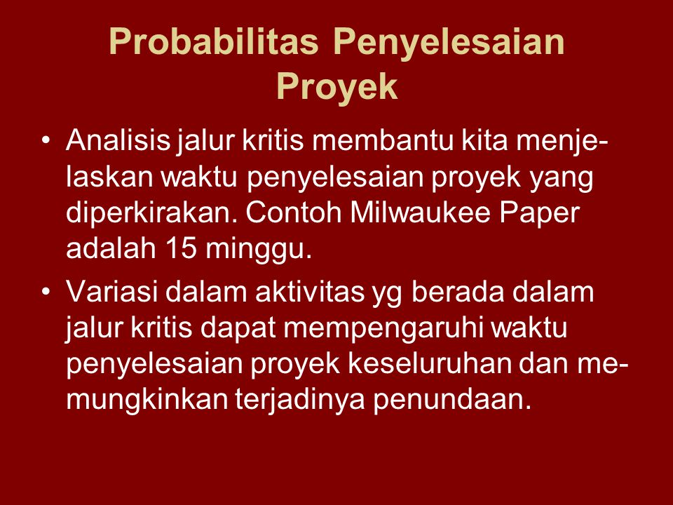 Probabilitas Penyelesaian Proyek