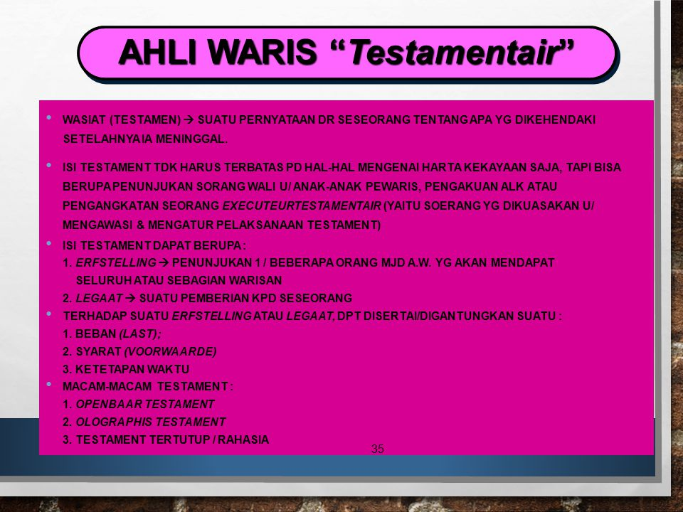 AHLI WARIS Testamentair