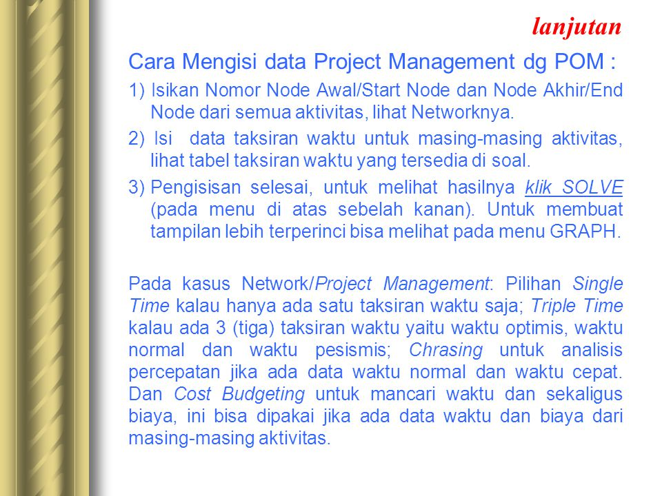 lanjutan Cara Mengisi data Project Management dg POM :