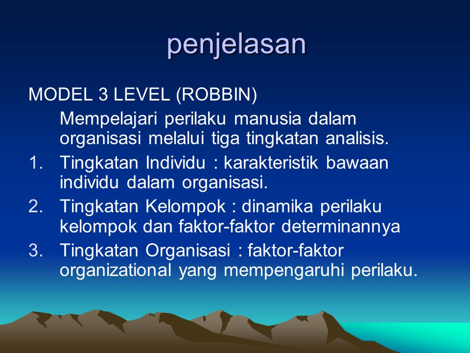 penjelasan MODEL 3 LEVEL (ROBBIN)