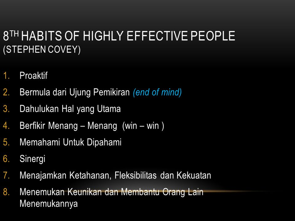 8th Habits of Highly Effective People (Stephen Covey)