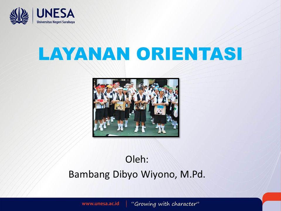 Oleh: Bambang Dibyo Wiyono, M.Pd.