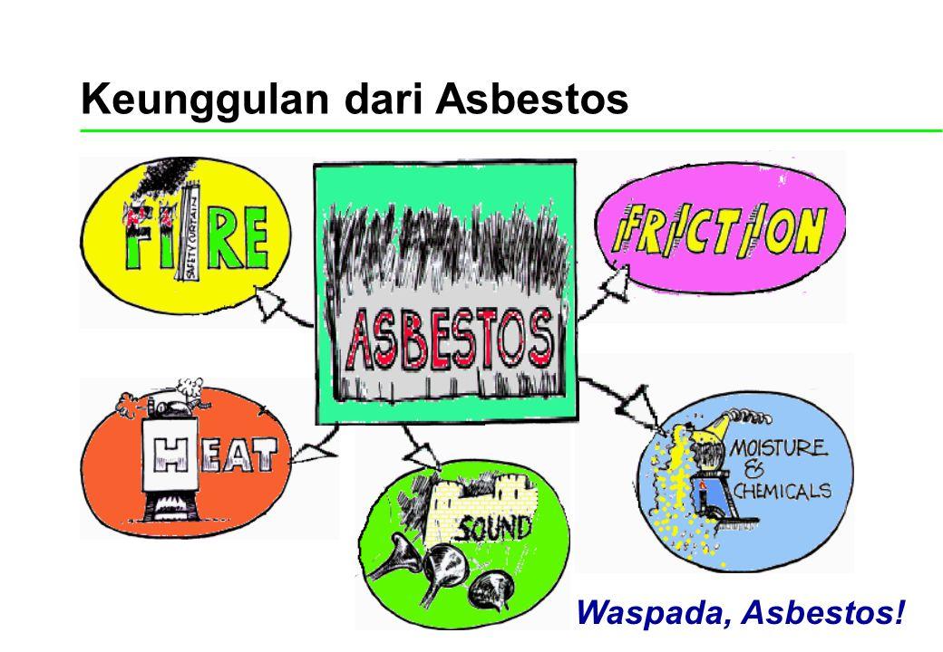 Keunggulan dari Asbestos