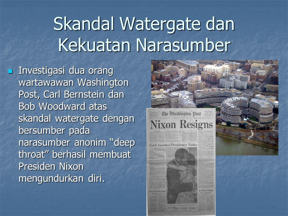 Skandal Watergate dan Kekuatan Narasumber