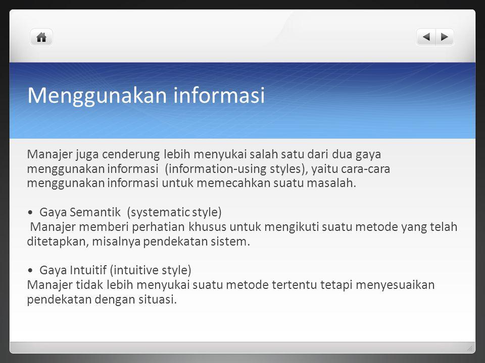 Menggunakan informasi