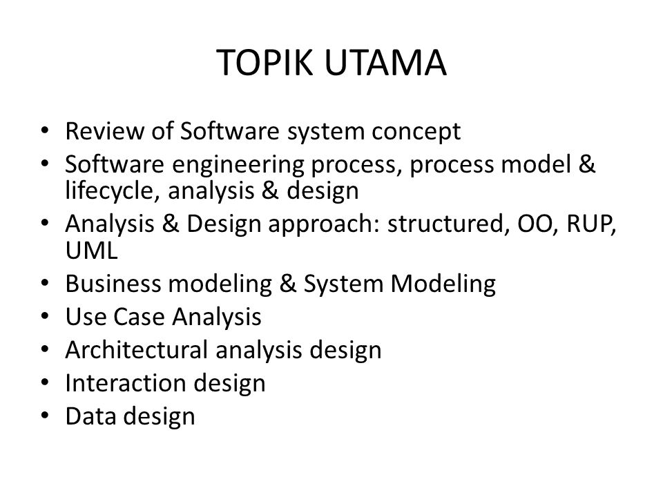 TOPIK UTAMA Review of Software system concept