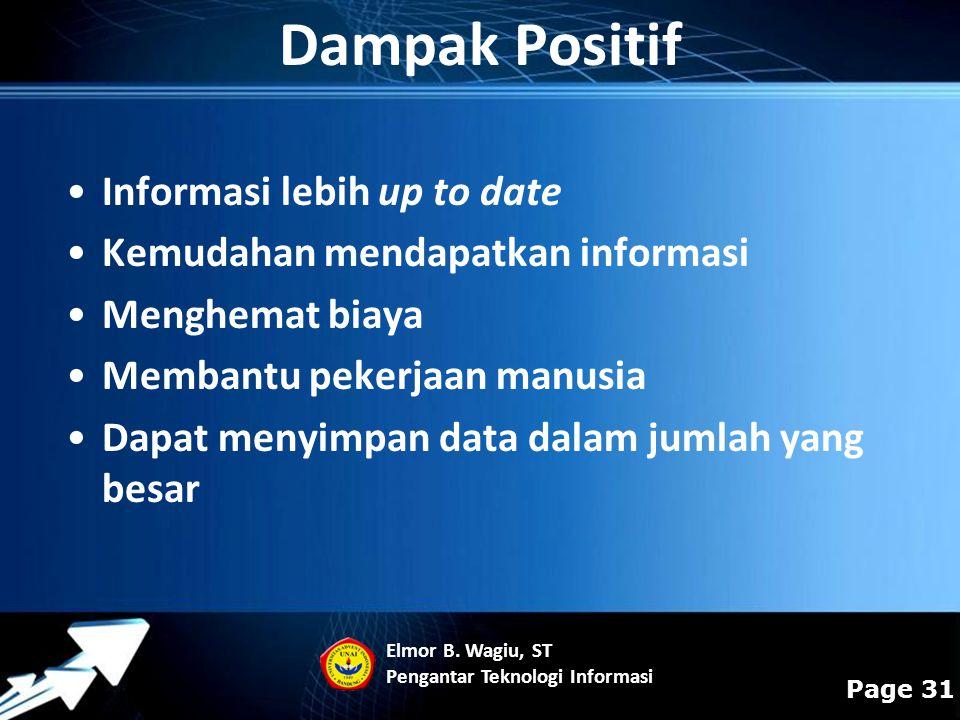 Dampak Positif Informasi lebih up to date