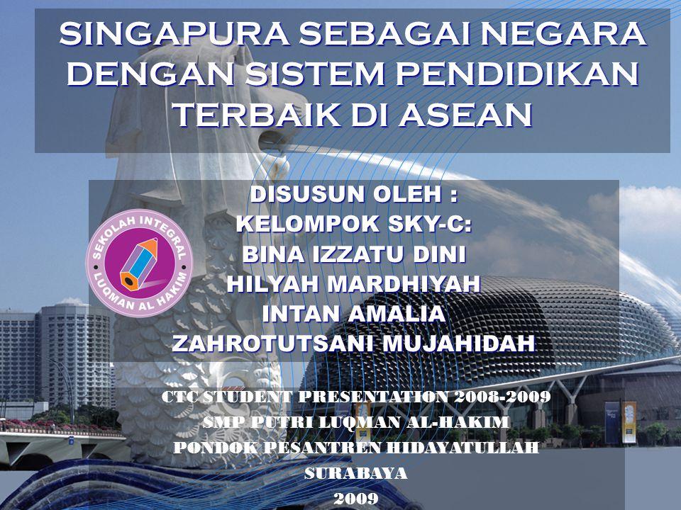 SINGAPURA SEBAGAI NEGARA DENGAN SISTEM PENDIDIKAN TERBAIK DI ASEAN