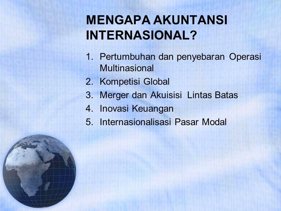MENGAPA AKUNTANSI INTERNASIONAL