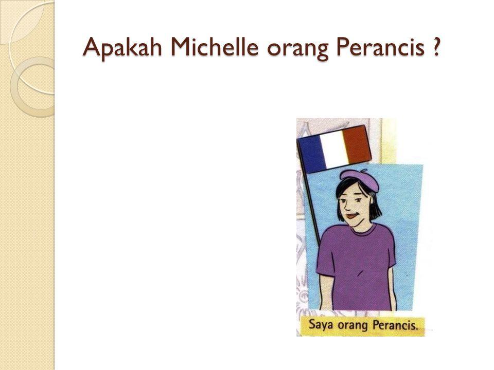Apakah Michelle orang Perancis