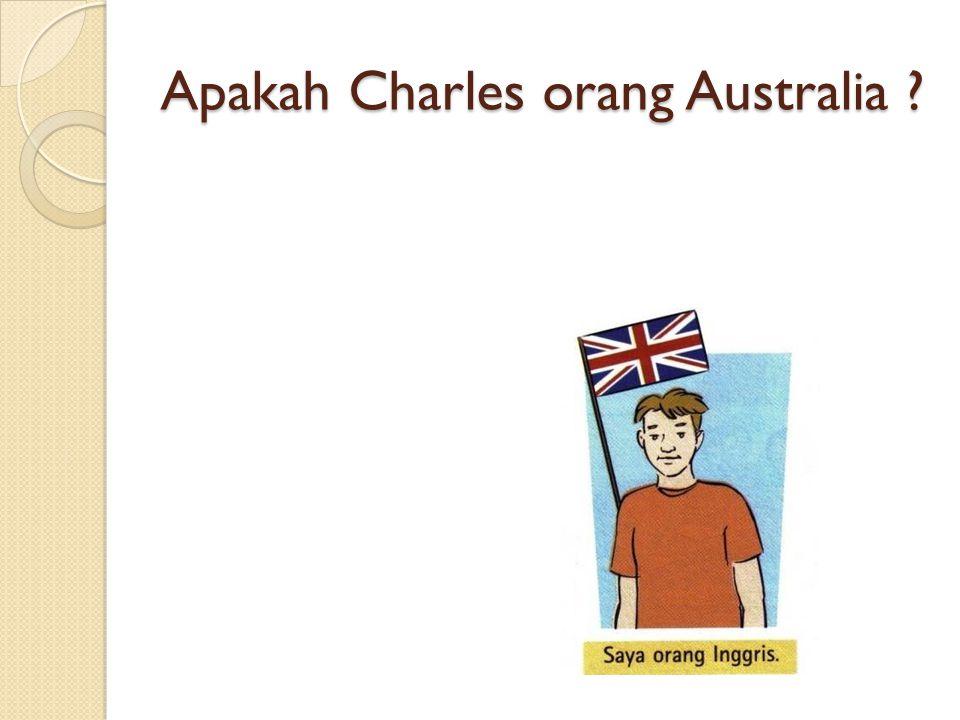 Apakah Charles orang Australia