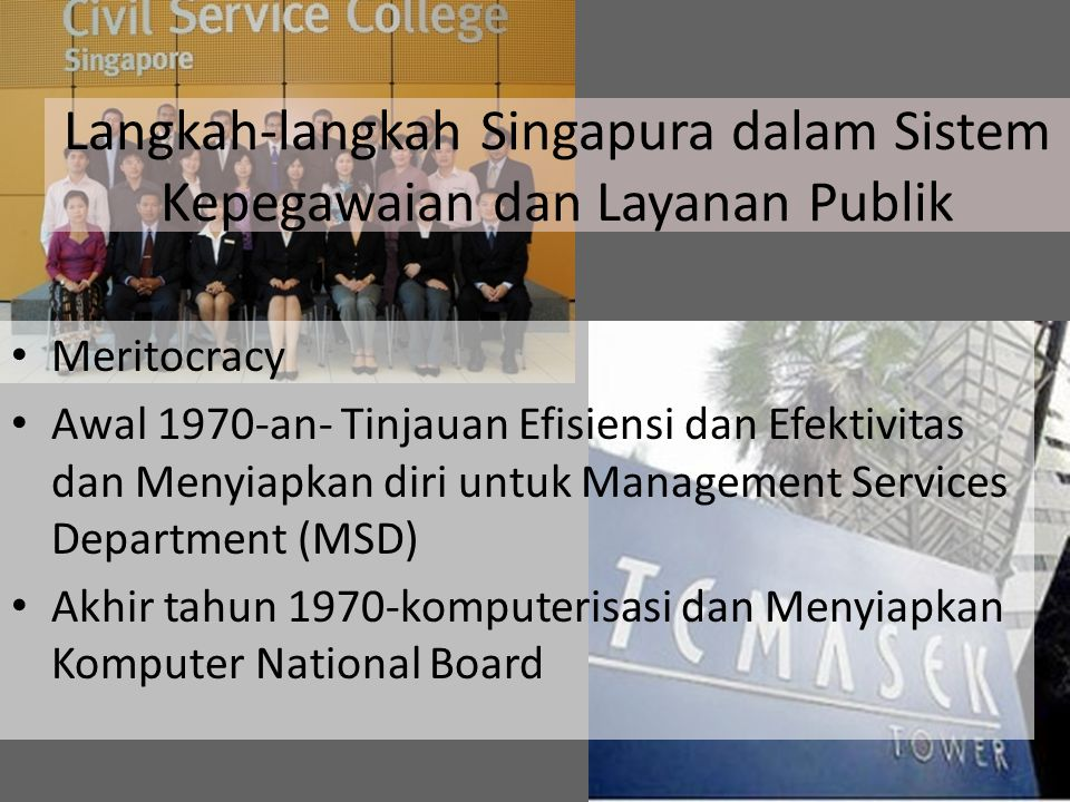 Langkah-langkah Singapura dalam Sistem Kepegawaian dan Layanan Publik