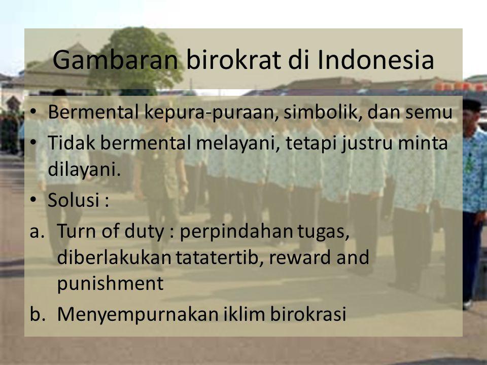 Gambaran birokrat di Indonesia