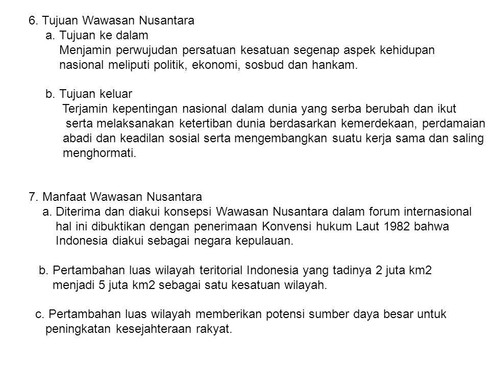 6. Tujuan Wawasan Nusantara