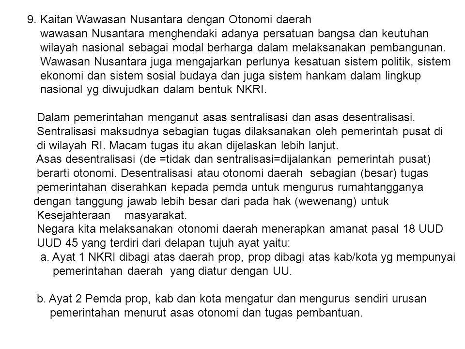 9. Kaitan Wawasan Nusantara dengan Otonomi daerah
