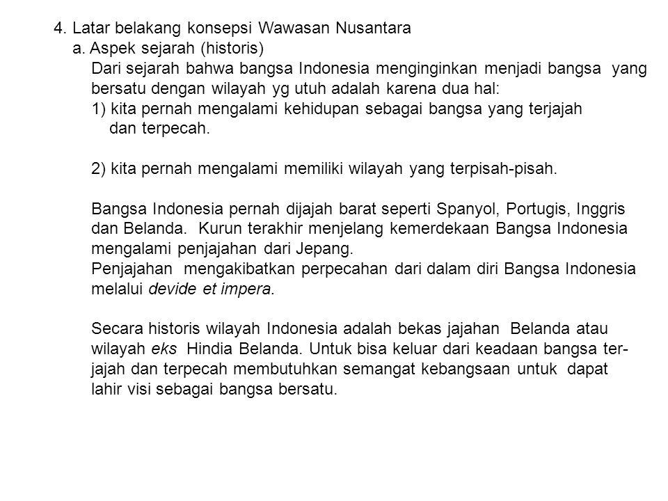 4. Latar belakang konsepsi Wawasan Nusantara