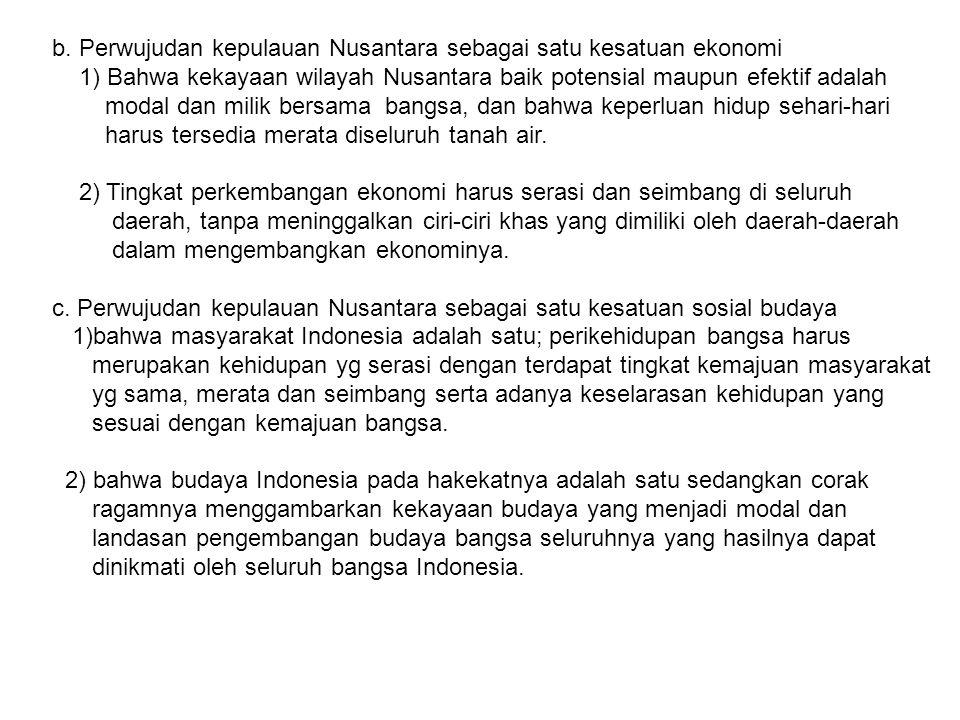 b. Perwujudan kepulauan Nusantara sebagai satu kesatuan ekonomi