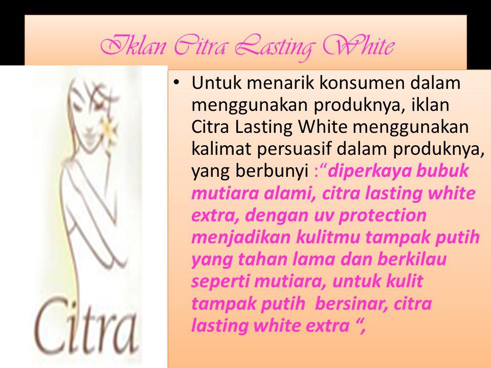 Iklan Citra Lasting White