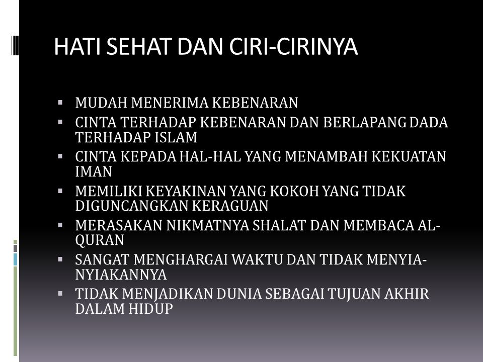 HATI SEHAT DAN CIRI-CIRINYA