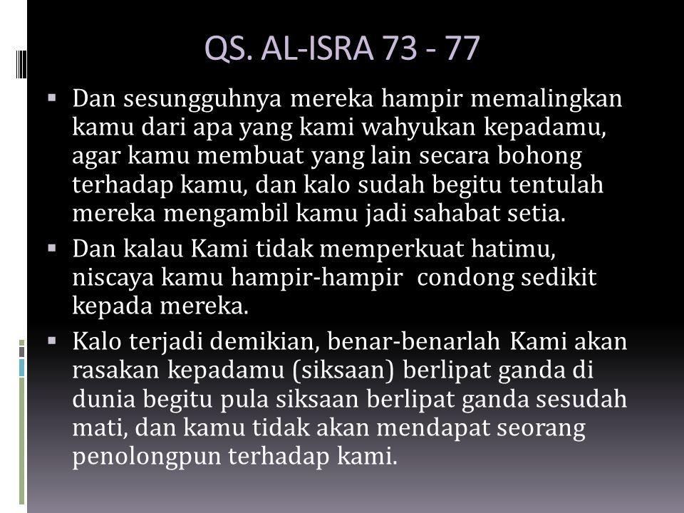 QS. AL-ISRA 73 - 77