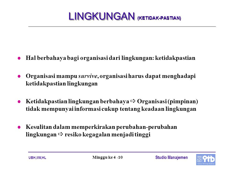 LINGKUNGAN (KETIDAK-PASTIAN)