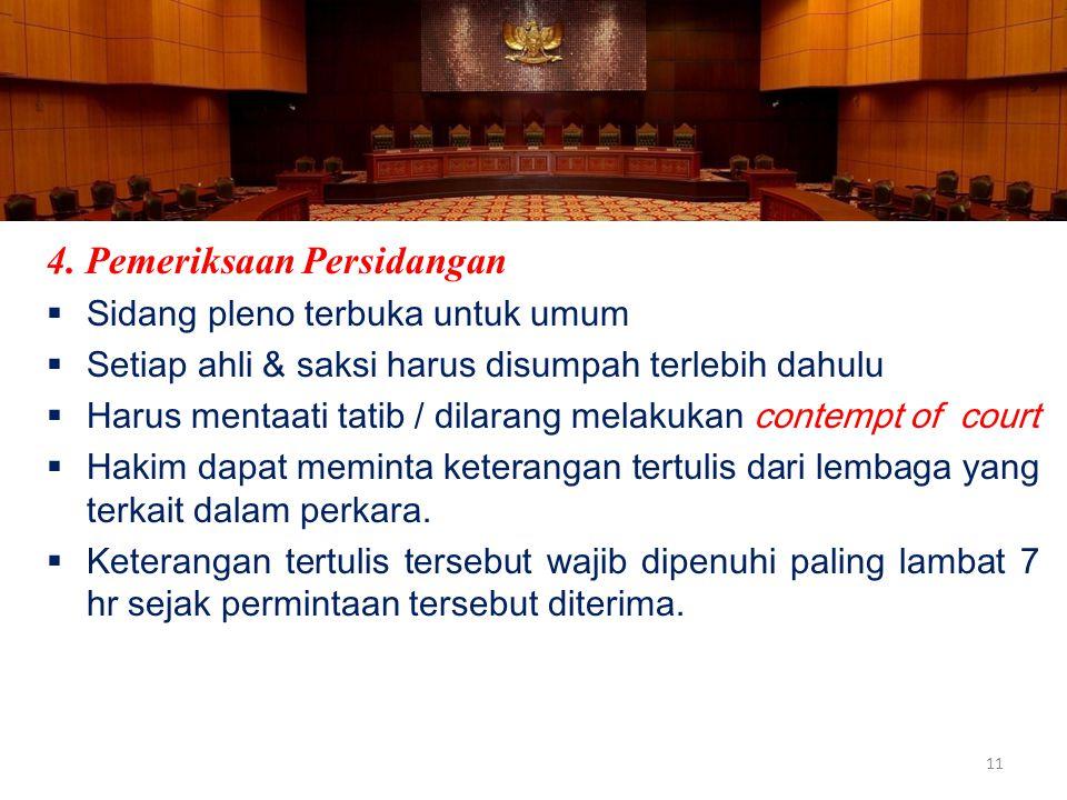 4. Pemeriksaan Persidangan