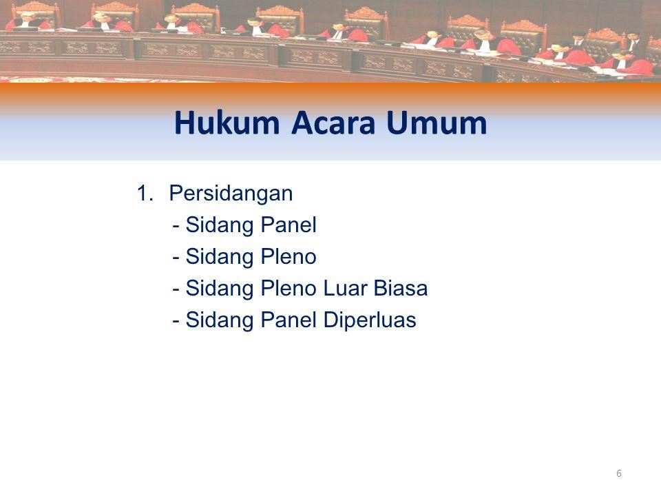 Hukum Acara Umum Persidangan - Sidang Panel - Sidang Pleno