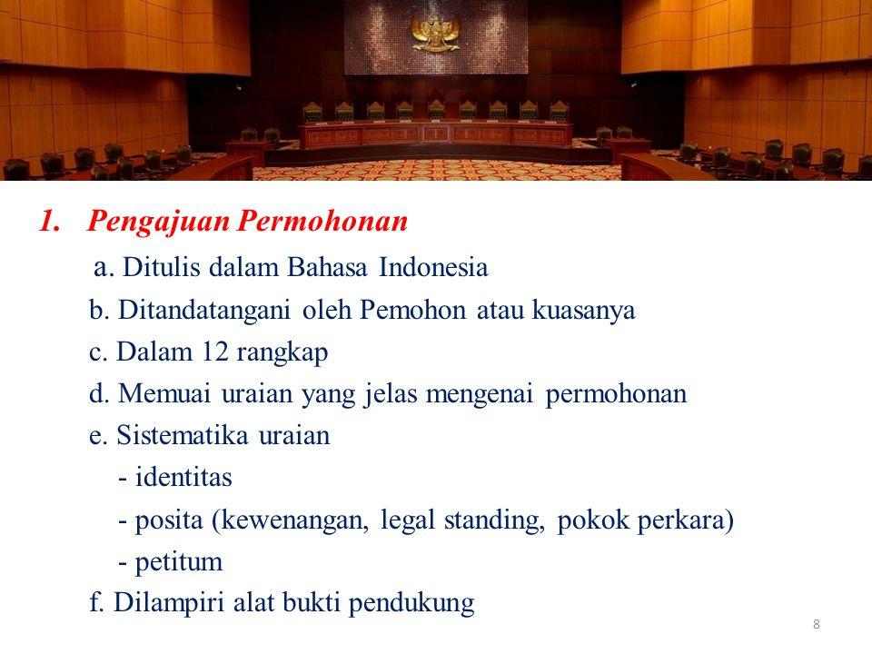 a. Ditulis dalam Bahasa Indonesia