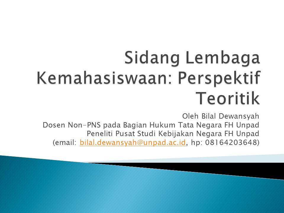Sidang Lembaga Kemahasiswaan: Perspektif Teoritik