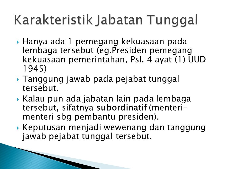 Karakteristik Jabatan Tunggal