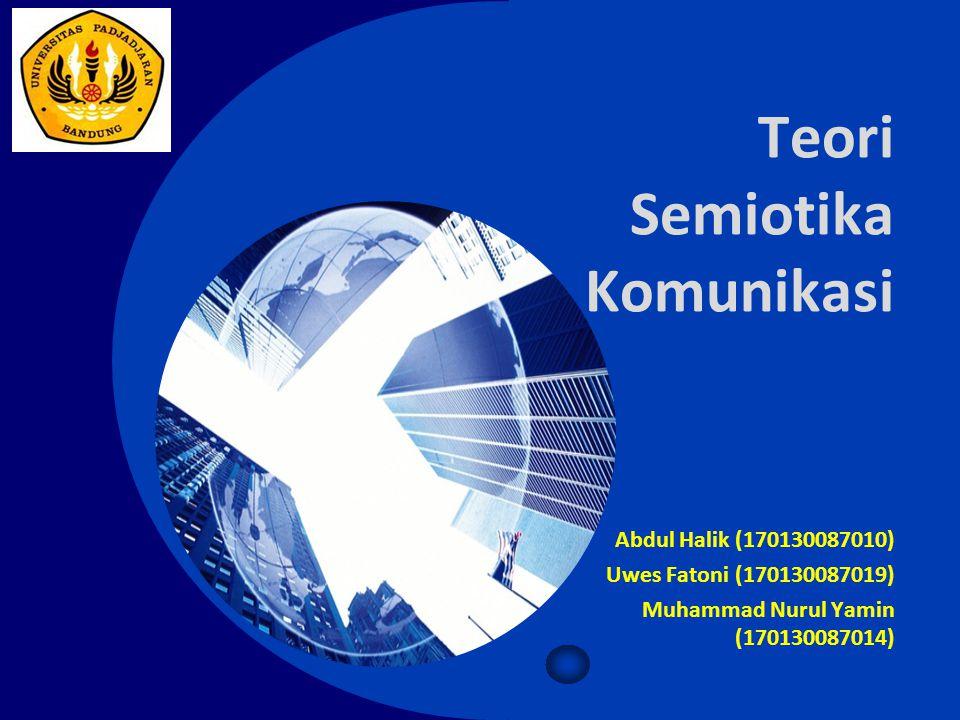 Teori Semiotika Komunikasi