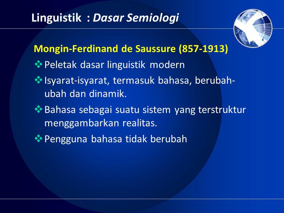 Linguistik : Dasar Semiologi