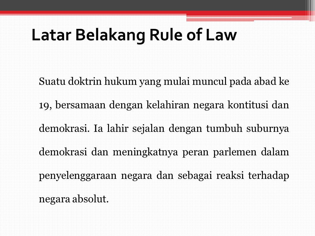 Latar Belakang Rule of Law