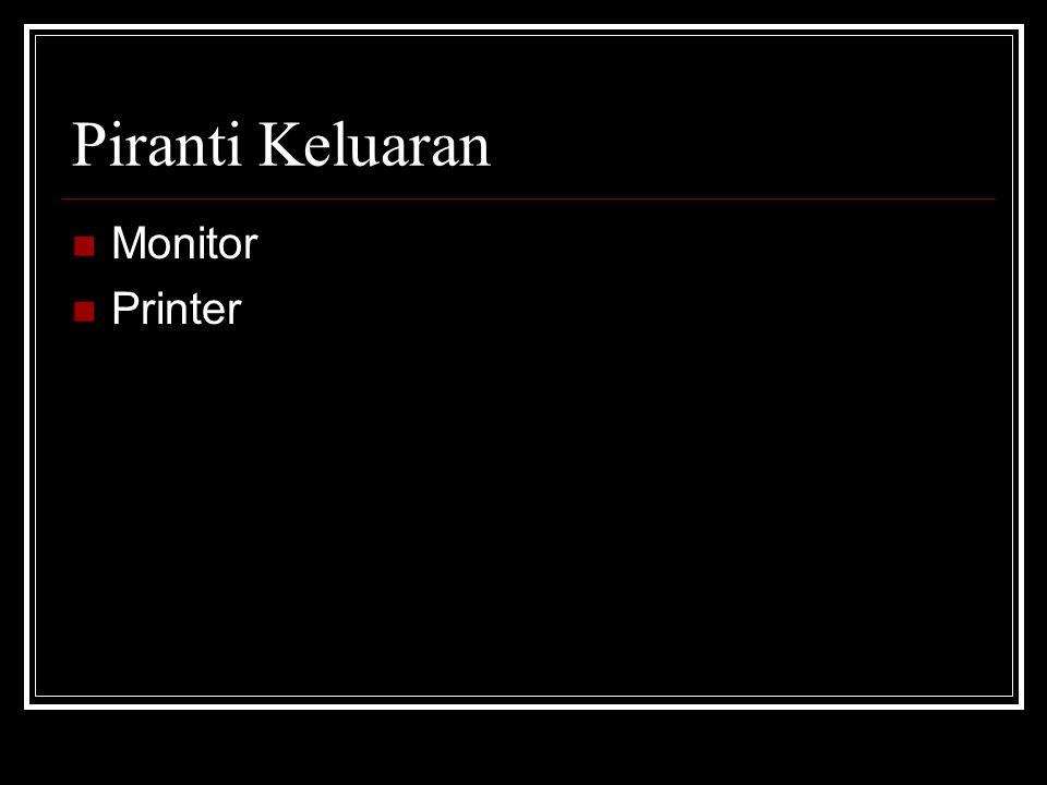 Piranti Keluaran Monitor Printer