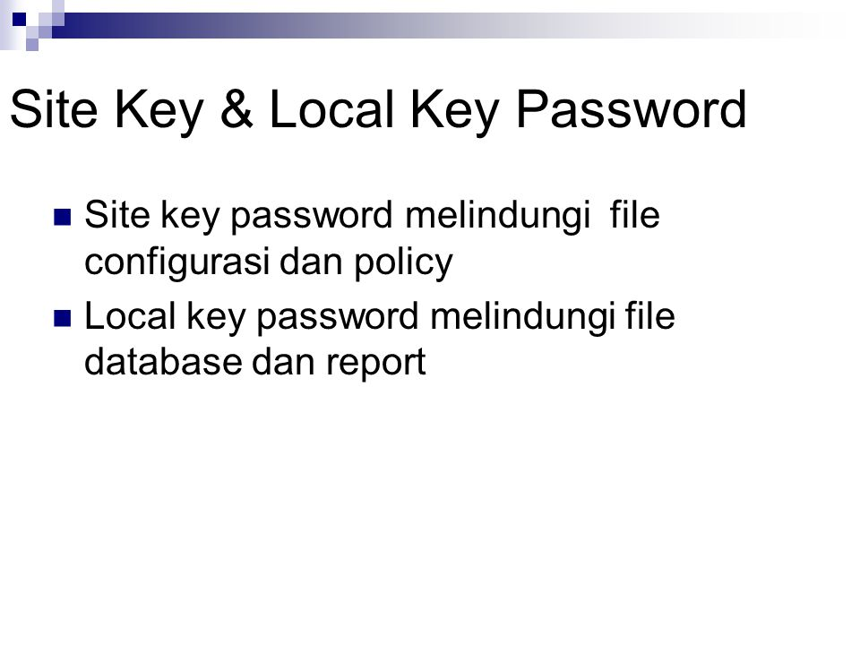 Site Key & Local Key Password