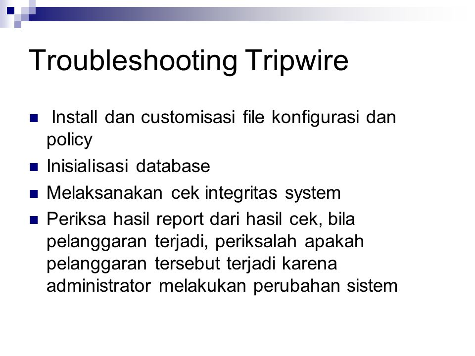 Troubleshooting Tripwire
