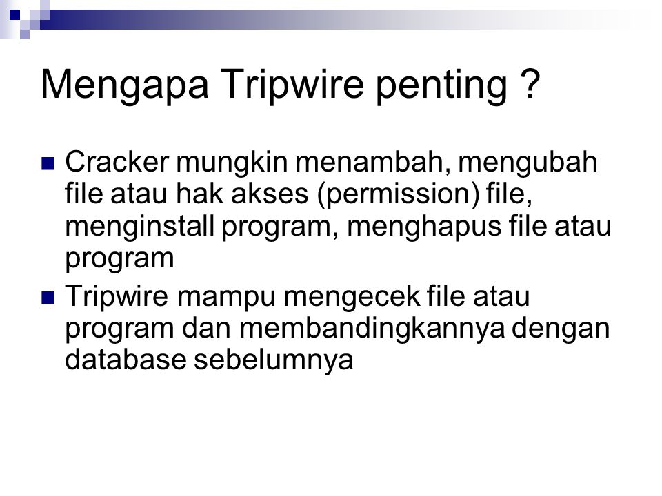 Mengapa Tripwire penting