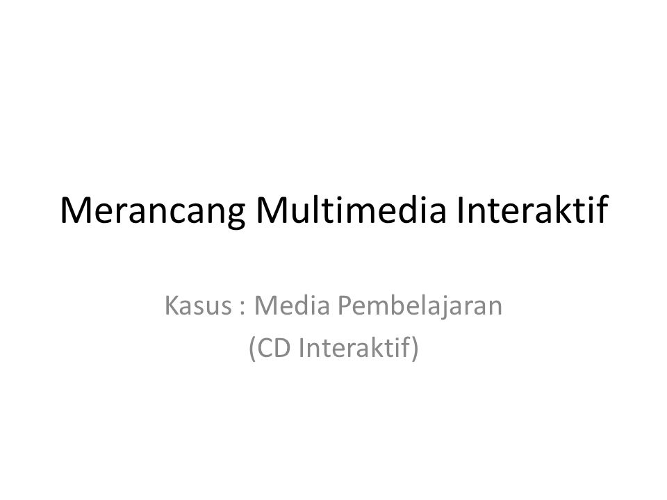 Merancang Multimedia Interaktif
