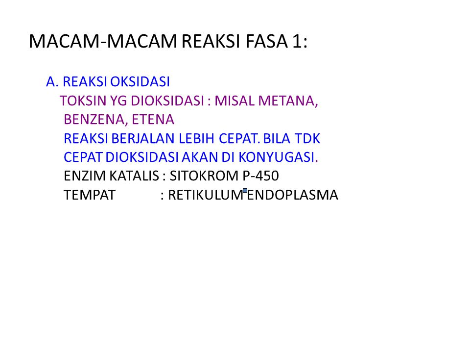 MACAM-MACAM REAKSI FASA 1: A